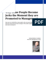 Why Some People Become Jerks the Moment they are Promoted to Management