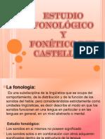 Diapos Del Estudio Fonolog y Fonetico