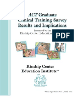 ACT Graduate Clinical Training Survey Results and Implications
