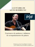 La Guitarra de Silvio Rodriguez - Cancionero de partituras y tablaturas de acompañamiento de guitarra - Partituras de Guitarra
