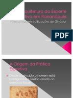 Arquitetura do Esporte Coletivo em Florianópolis - MARINA