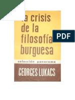 Georg Lukács - La crisis de la filosofía burguesa.