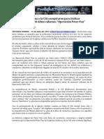 """La Iglesia Catolica y La CIA Conspiraron Para Traficar a 14.000 Ninos Cubanos en """"Operacion Pedro Pan"""""""