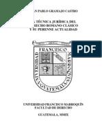 La Técnica Jurídica del Derecho Romano Clásico y su Perenne Actualidad