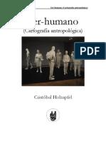Cristóbal Holzapfel - Ser humano. Cartografía antropológica.