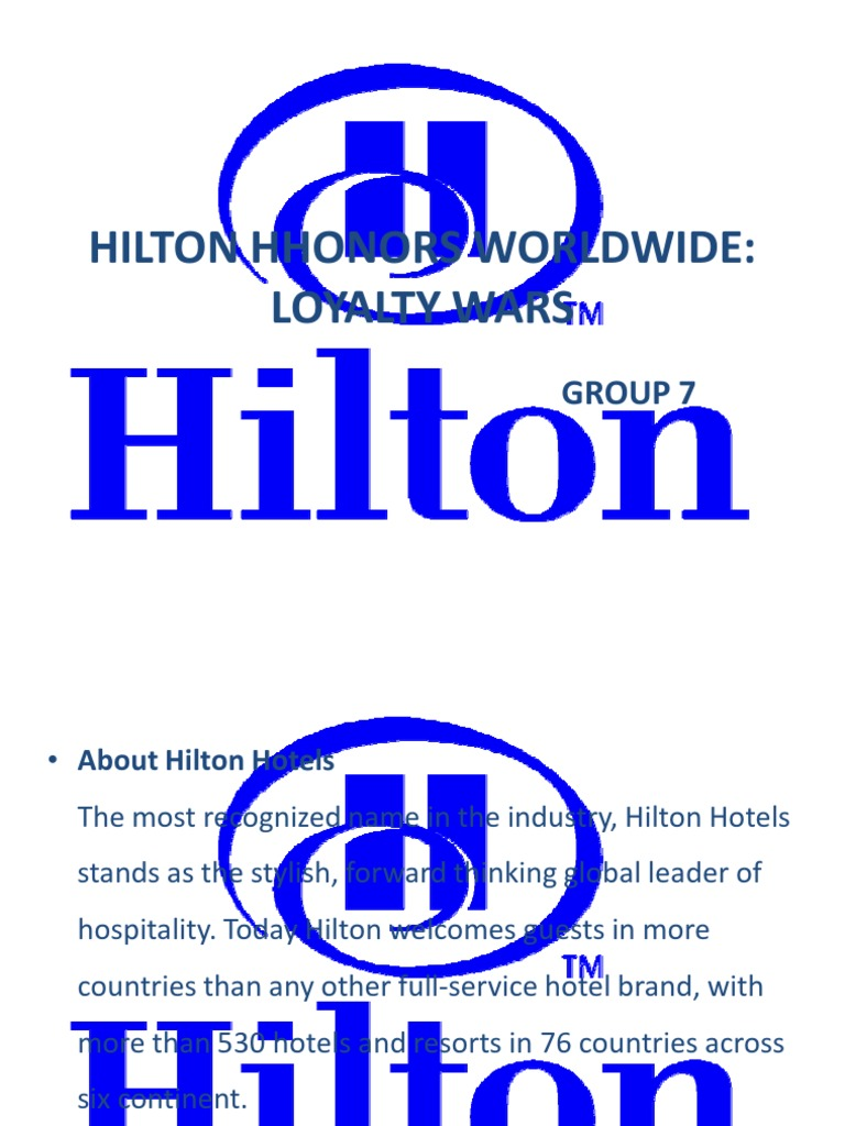 hilton hhonors worldwide loyalty wars Hilton hhonors worldwide loyalty wars - a case study - paul petersen jan  wichmann - hausarbeit - bwl - marketing, unternehmenskommunikation, crm, .