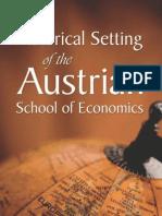 Historical Setting of the Austrian School of Economics Ludwig Von Mises