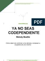 LIBRO - Ya No Seas Codependiente - Melody Beattie