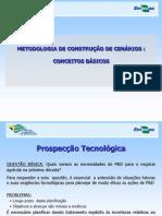 METODOLOGIA DE CONSTRUÇÃO DE CENÁRIOS
