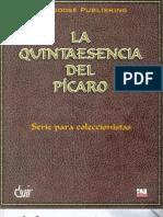 La Quintaesencia Del Picaro