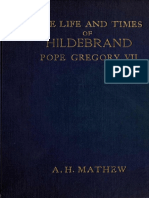 Mathew. The life and times of Hildebrand, Pope Gregory VII. 1910.