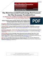 The Most Successful Fundraising-Not-FocusedOn-The-Economy President Ever