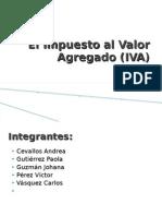 El Impuesto Al Valor Agregado (IVA)