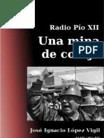 Mina de Coraje - Pio XII - José Ignacio López Vigil