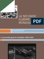 La Seconde Guerre Mondiale Version Online
