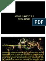 Jesus Cristo e Realidade.11