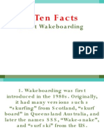 Top Ten F Acts About Wake Boarding