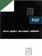 Évm. Győri Tervező Vállalat, 1965