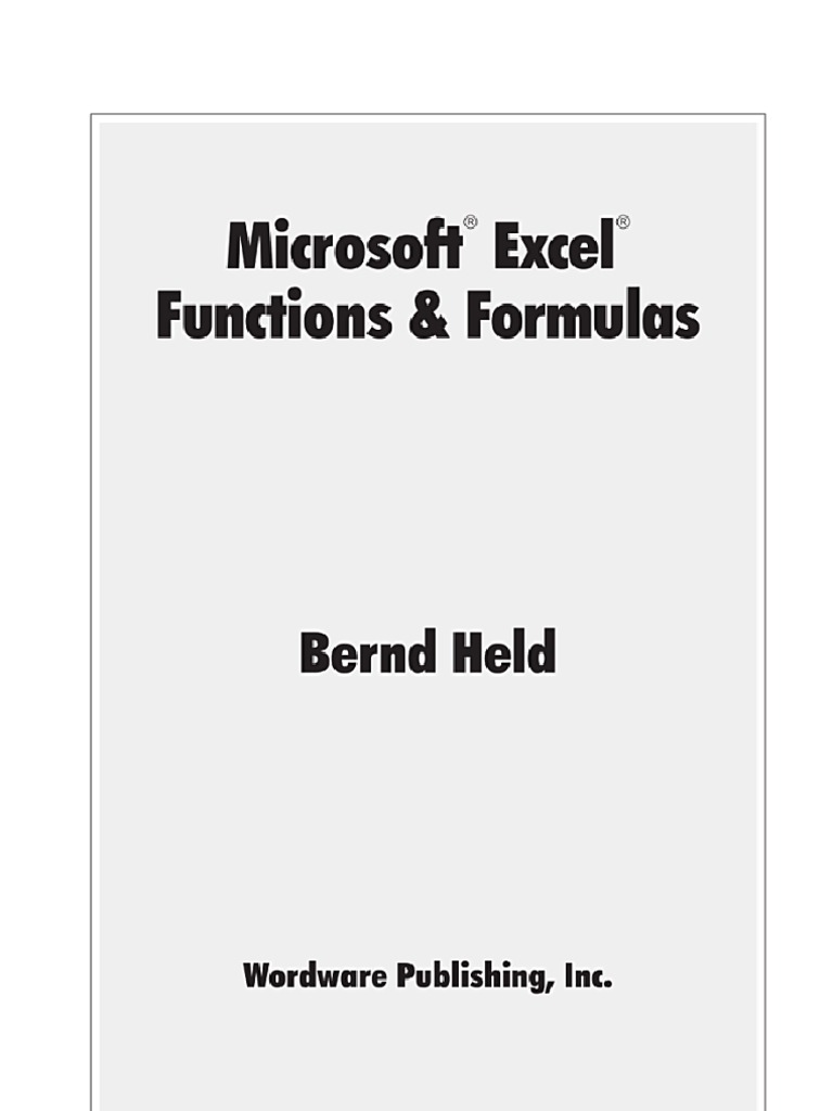 Microsoft Excel Functions & Formulas by Bernd Held