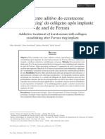 Tratamento aditivo do ceratocone por 'crosslinking' do colágeno após implante de anel de Ferrara