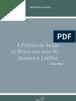 Política de Saúde no Brasil anos 90