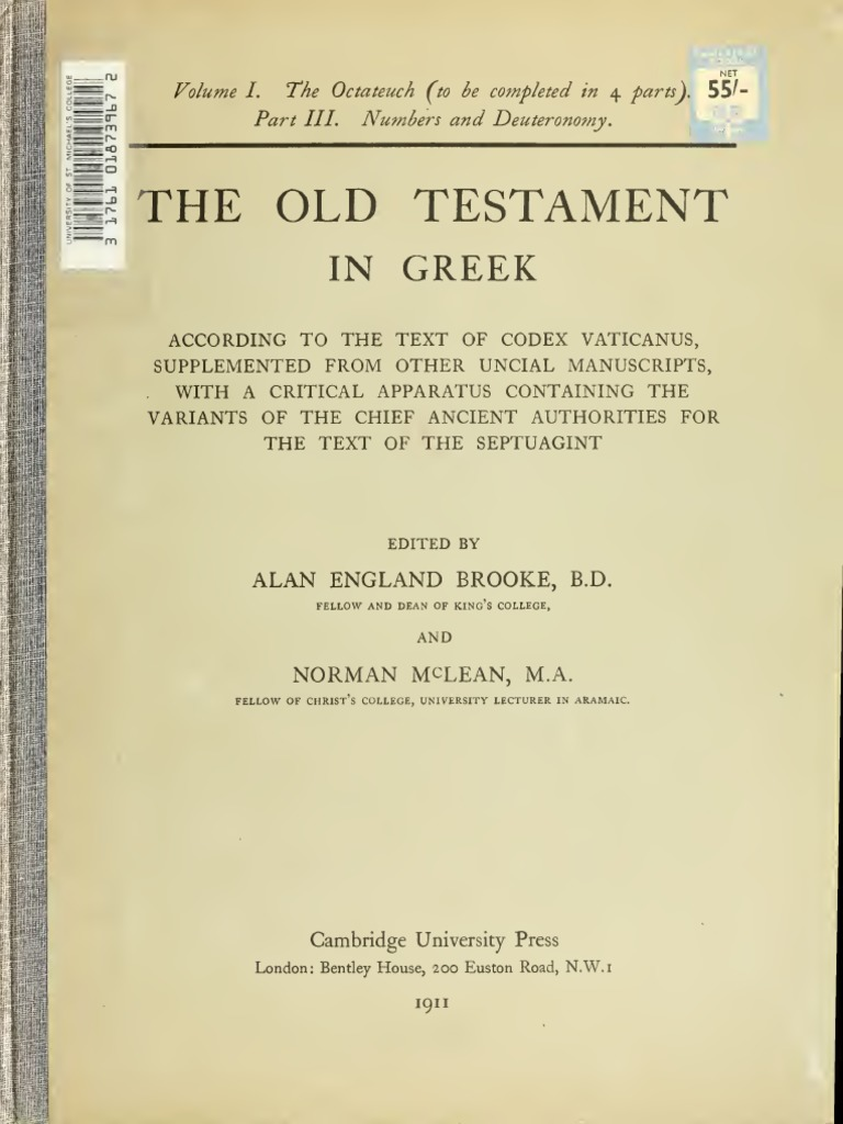 4a35654279385 Booke, McLean, Thackeray. The Old Testament in Greek according to the text  of Codex vaticanus. 1906. Volume 1, Part 3.   Septuagint   Old Testament