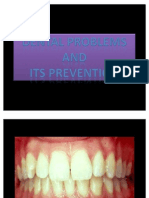 Dental Problems & Its Prevention