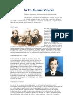 Biografia Do Pastor Gunnar Vingren[1]