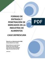 Caso Defrescura - Formas de entrada y penetración de mercados en la industria de alimentos