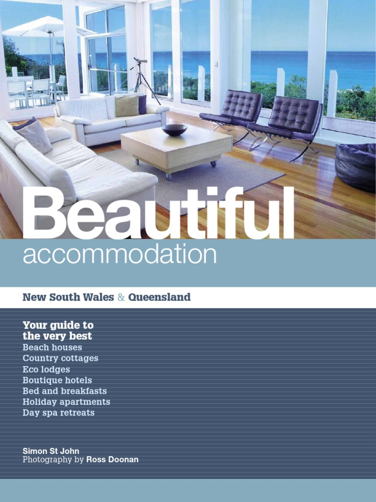 Beautiful Accommodation in New South Wales and Queensland, Australia ...