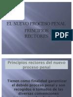 El Nuevo Proceso Penal Principios Rectores