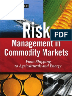 Risk Management in Commodity Markets (2008)