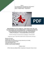 PROGRAMA PILOTO PARA EL USO EFECTIVO DE LAS TECNOLOGIAS DE INFORMACIÓN Y COMUNICACIÓN EN LOS PROCESOS EDUCATIVOS DE POSTGRADO.