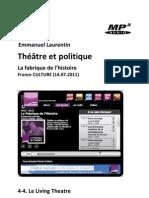 Théâtre et politique • 4-4. Le Living Theatre (La Fabrique de l'Histoire, France Culture 14.07.2011) (+mp3)