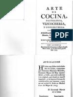 1763 - Arte de cocina, Pasteleria, Vizcocheria y Conserveria, de Martinez Montiño, (sisowatakushy)