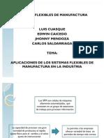 Aplicaciones de Sistemas Flexibles de Manufactura en La Industria