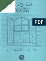 """""""Luz Da Mata"""", por Eduardo Ferrari & Outros"""
