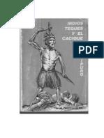 Los Indios Teques y El Cacique Guaicaipuro H. Nectario M