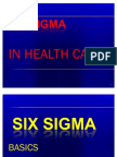 Six Sigma in Health Care
