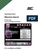 GARREL, Maurice • Maurice Garrel. À voix nue, 3-5. Les débuts au théâtre (France Culture 11.05.2011) (+mp3)