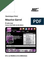 GARREL, Maurice • Maurice Garrel. À voix nue, 4-5. Le théâtre et la télévision (France Culture 12.05.2011) (+mp3)