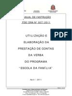 Instrução 007-2011 - Escola da Família