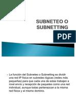 SUBNETEO O SUBNETTING