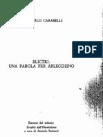 Carabelli, Blictri -Una parola per Arlecchino