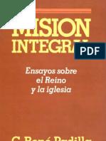 MISION INTEGRAL - C. René Padilla