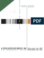 A Educação no Brasil na Década de 90