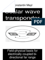 Meyl - Scalar Wave Transponder - Field-Physical Basis for Electrically Coupled Bi-Directional Far Range Transponder (2008)