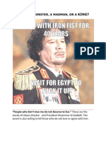 GADDAFI A MONSTER, A MADMAN, OR A KING?