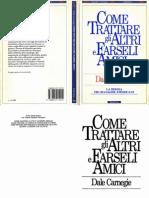 Come Trattare Gli Altri e Farseli Amici - Dale Carnegie