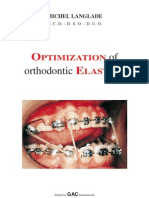 Optimization of Orthodontics Elastics. m. Manglade